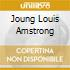 JOUNG LOUIS AMSTRONG