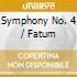 SYMPHONY NO. 4 / FATUM