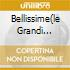 BELLISSIME(LE GRANDI CANZONI..
