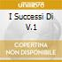 I SUCCESSI DI V.1