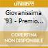 GIOVANISSIMA '93 - PREMIO COL