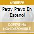 PATTY PRAVO EN ESPANOL