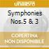SYMPHONIES NOS.5 & 3