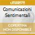 COMUNICAZIONI SENTIMENTALI