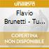 Brunetti Flavio - Tu Tu Tu Tu