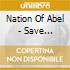 Nation Of Abel - Save Yourself