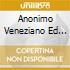 ANONIMO VENEZIANO ED ALTRI SUC