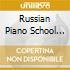 RUSSIAN PIANO SCHOOL VOL.1O