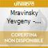 MRAVINSKY EDITION VOL.6