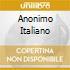 ANONIMO ITALIANO