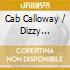 Cab Calloway / Dizzy Gillespie - The Hi-De