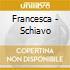 Francesca - Schiavo
