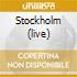 STOCKHOLM (LIVE)