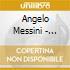 Angelo Messini - Visto Che Ci Sei Porta Anche Un Amica