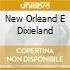 NEW ORLEAND  E DIXIELAND