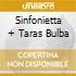 SINFONIETTA + TARAS BULBA