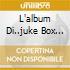 L'ALBUM DI..JUKE BOX GRAFFITI