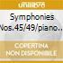 SYMPHONIES NOS.45/49/PIANO CON
