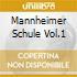 MANNHEIMER SCHULE VOL.1