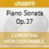 PIANO SONATA OP.37
