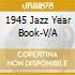 JAZZ YEAR BOOK 1945