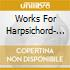 WORKS FOR HARPSICHORD- COUPERI