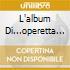 L'ALBUM DI...OPERETTA CHE PASS