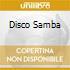 DISCO SAMBA