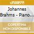 Rubanenko Nadja - Johannes Brahms: Piano Sonata Op.5, Seven Fantasies For Piano Op.116