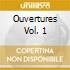 OUVERTURES VOL. 1