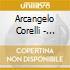 Arcangelo Corelli - Concerto Grosso Op 6 N.7 In Re