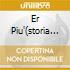 ER PIU'(STORIA D'AMORE E DI COLTELLO