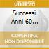 SUCCESSI ANNI 60 V.2/L'ALBUM DI