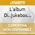 L'ALBUM DI..JUKEBOX GRAFFITI 2