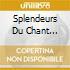 SPLENDEURS DU CHANT ORTHODOXE