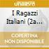 I RAGAZZI ITALIANI (2A VERS.)