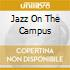 JAZZ ON THE CAMPUS
