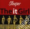 Sleeper - It Girl