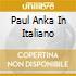 PAUL ANKA IN ITALIANO