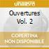 OUVERTURES VOL. 2