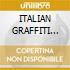 ITALIAN GRAFFITI 1960-1963 (2CDx1)