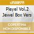 PLEYEL VOL.2 JEWEL BOX VERS