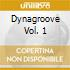 DYNAGROOVE VOL. 1