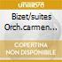 BIZET/SUITES ORCH.CARMEN ARLES