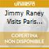JIMMY RANEY VISITS PARIS V. 2\