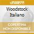 WOODSTOCK ITALIANO