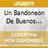 UN BANDONEON DE BUENOS AIRES
