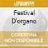 FESTIVAL D'ORGANO