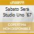 SABATO SERA STUDIO UNO '67