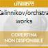 Kalinnikov/orchstral works